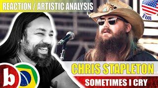 CHRIS STAPLETON! Sometimes I Cry - Reaction Reação & Artistic Analysis (SUBS)