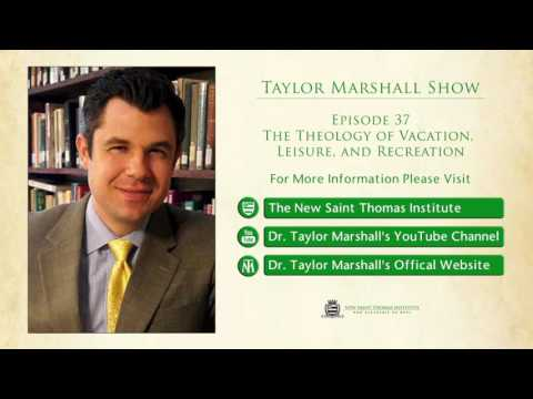 37: The Theology of Vacation, Leisure, and Recreation