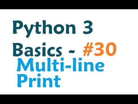 Python 3 Programming Tutorial - Multi-line Print - YouTube
