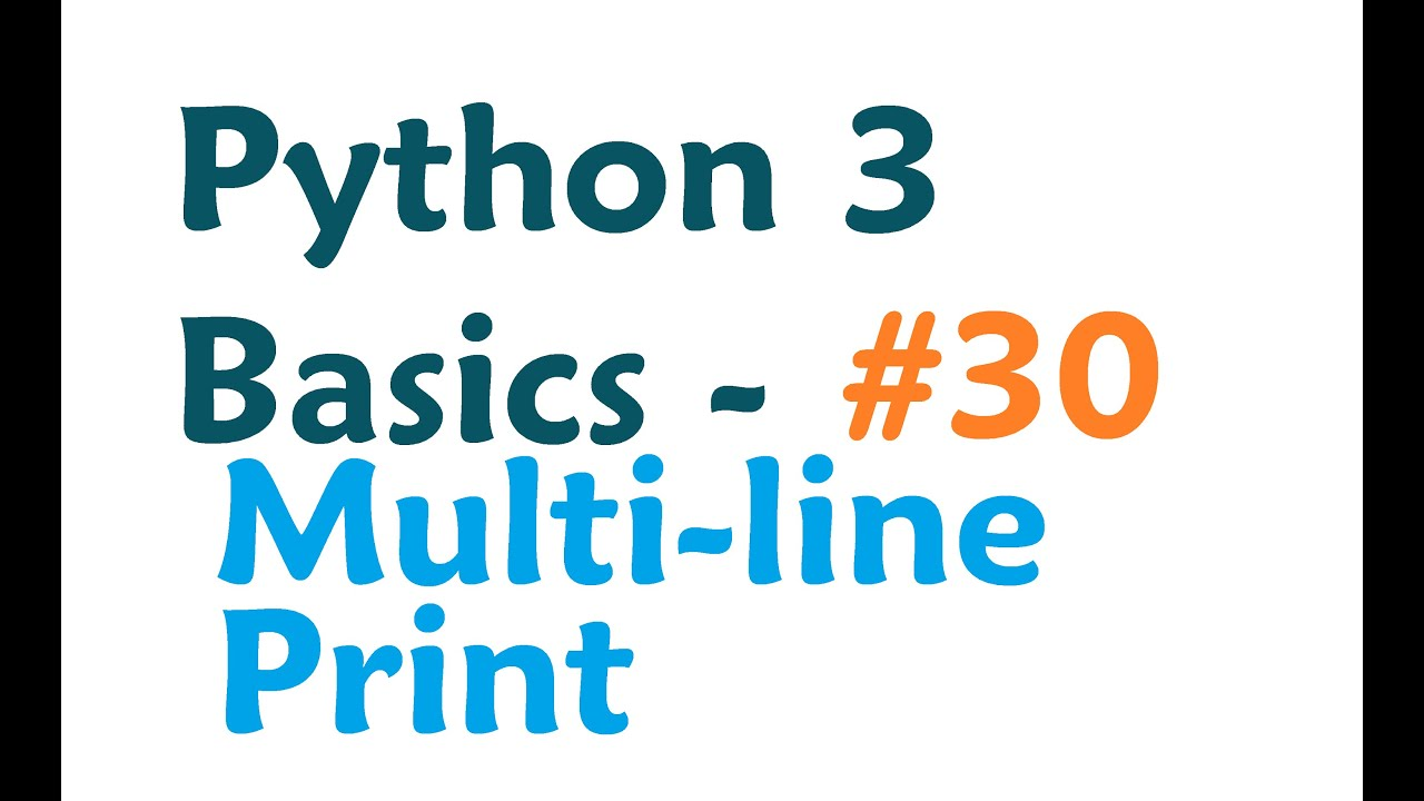 Python 3 Programming Tutorial - Multi-line Print