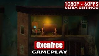Oxenfree gameplay PC HD [1080p/60fps]