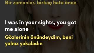 Taylor Swift - I knew you were trouble şarkı sözleri