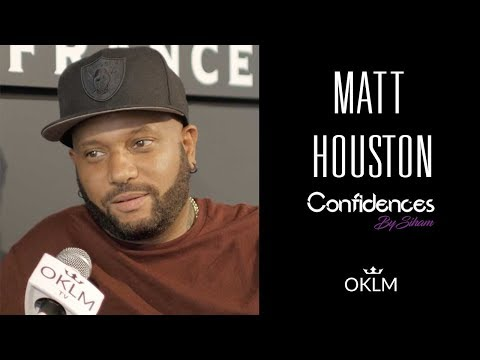 Interview MATT HOUSTON - Confidences By Siham