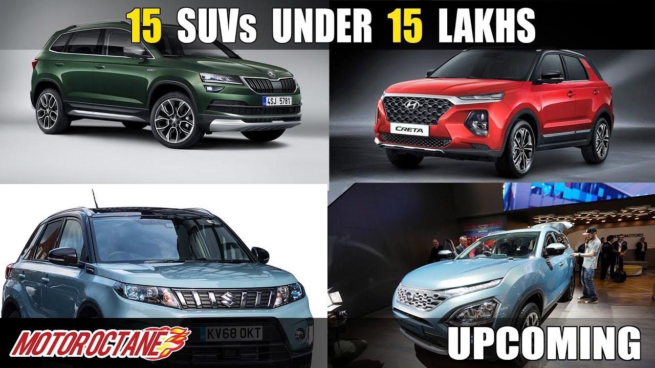 Top 15 Upcoming Suvs Under 15 Lakhs Hindi Motoroctane Youtube