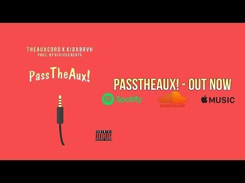 Theauxcord - PassTheAux! (feat. KIDx)
