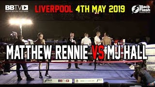 PROSPECT MATTHEW RENNIE VS MJ HALL | BBTV | BLACK FLASH PROMOTIONS LIVERPOOL