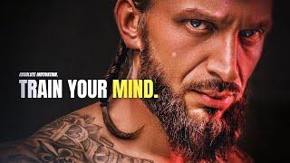 TRAIN YOUR MIND - Best Motivational Speech Video