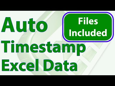 Automatically Timestamp Data Entries In Excel