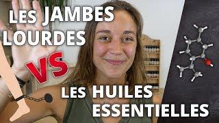 JAMBES LOURDES - Remède naturel aux huiles essentielles