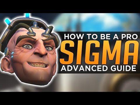 Overwatch: How to Be a PRO Sigma - Advanced Guide