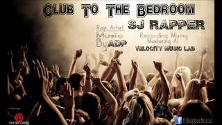 Club To The Bedroom  