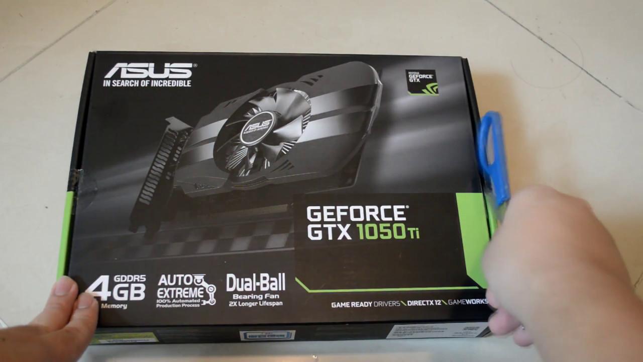ASUS GTX1050Ti GDDR5 4GB Unboxing (PH-GTX1050TI-4G) - YouTube