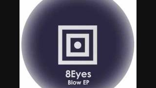 8Eyes - Blow - Konsulat