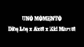 Dios Los x Axel x Dj KidMarvel - UNO MOMENTO 2014