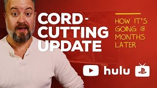 Cord cutting update: 18 months without cable TV!