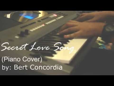 Secret Love Song Piano Cover by Bert Concordia