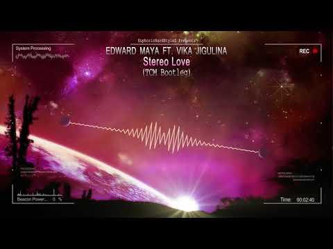 Edward Maya ft. Vika Jigulina - Stereo Love (TCM Bootleg) [Free Release]