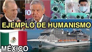 AMLO DA EJEMPLO DE HUMANISMO AL ACEPTAR EL DESEMBARCO DEL CRUCERO EN MÉXICO