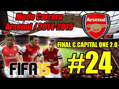 FIFA 15   MODO CARRERA MANAGER - ARSENAL   ¡FINAL C.CAPITAL ONE EN 2.0! (NEWCASTLE vs. ARSENAL) #24