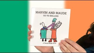 A Travel Bugs Book - Marvin And Maude Go To Ireland