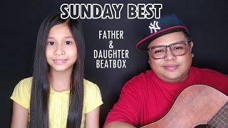 Download lagu Sunday Best - Father & Daughter Beatbox
