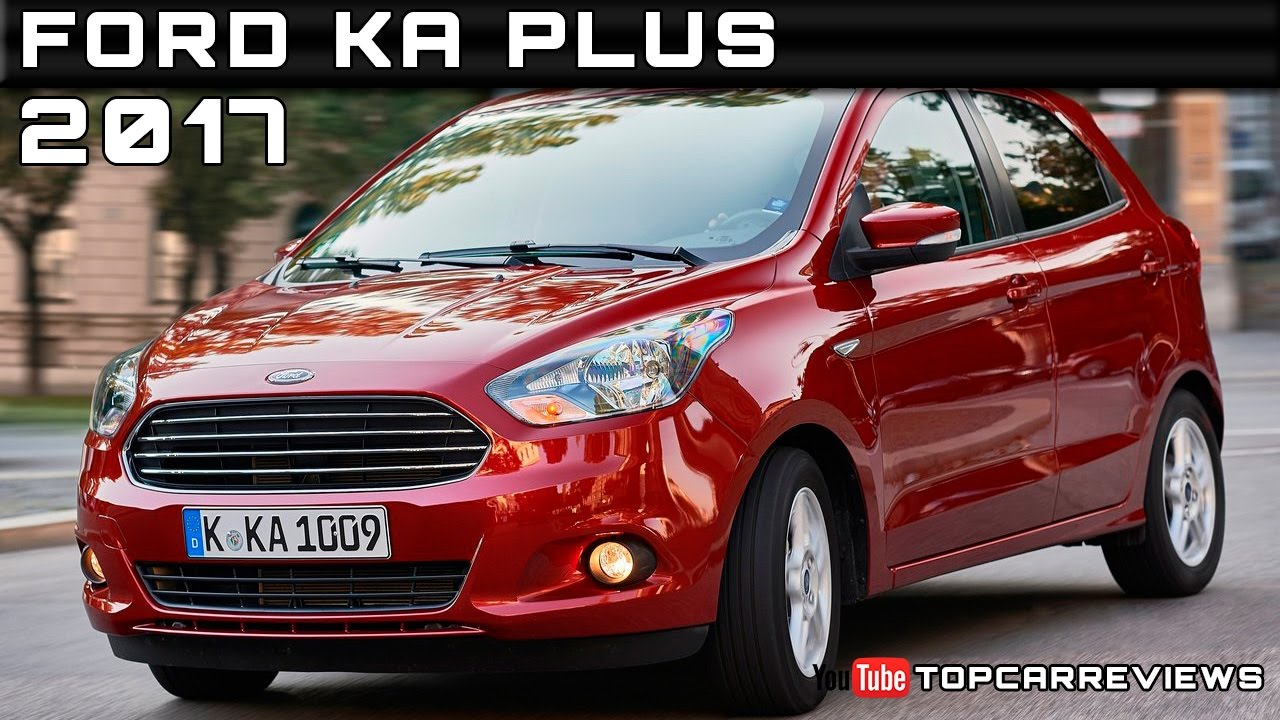 2017 ford ka plus review rendered price specs release date youtube. Black Bedroom Furniture Sets. Home Design Ideas