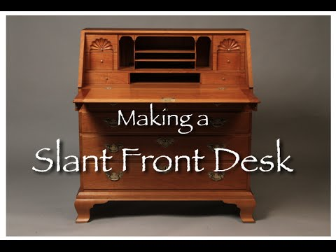 Making a Slant Front Desk by Doucette and Wolfe Furniture Ma