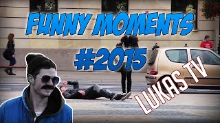 LukasTV - Funny Moments #2015