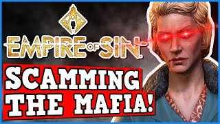 Empire Of Sin IS A PERFECTLY BALANCED GAME WITH NO EXPLOITS - How To Scam The Mafia For Money #ad