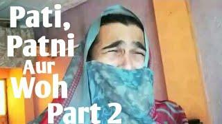 Pati Patni Aur Woh Part 2 | BB Ki Vines Latest Video | Bhuvan Bam