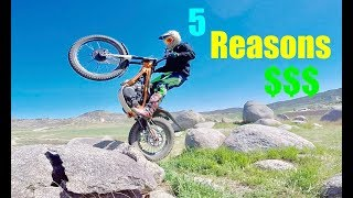 5 REASONS TO BUY A TRIALS BIKE!!