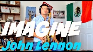 IMAGINE - John Lennon INSTRUMENTAL Saxophone Cover