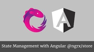 State Management with Angular @ngrx/store