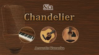 Chandelier - Sia (Acoustic Karaoke)