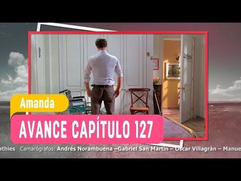 Amanda - Avance Capítulo 127