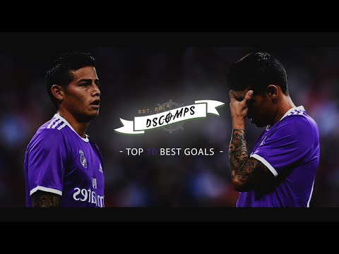James Rodriguez   TOP 10 Best Goals - Real Madrid // 2014/2017