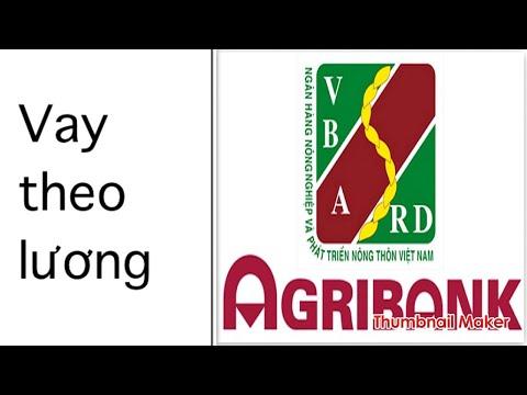Agribank : THỦ TỤC  VAY TÍN CHẤP.