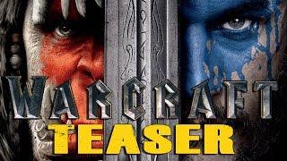 WARCRAFT Movie Teaser Trailer #1 2016 HD
