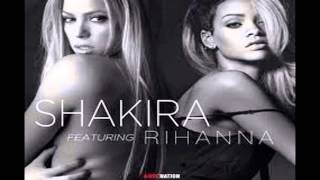 [DOWNLOAD] Rihanna ft Shakira   Can't Remember to Forget You Original