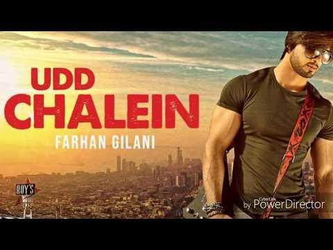 Udd Chalein Full Song- Farhan Gilani | Atif Ali | New Hindi Songs 2018