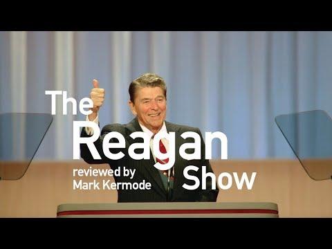 The Reagan  ed by Mark Kermode