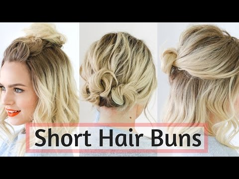 Quick Bun Hairstyles for Short Hair Tutorial