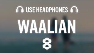 Waalian : Harnoor (8D AUDIO) Gifty | The Kidd