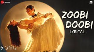 Zoobi Doobi - Lyrical  3 Idiots  Aamir Khan  Kareena Kapoor Sonu Nigam,Shreya GhoshalShantanu M
