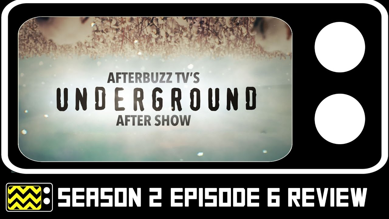 Download Underground Season 2 Episode 6 Review & After Show   AfterBuzz TV