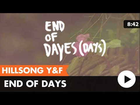 End of Days (Hillsong Young & Free) lyric video