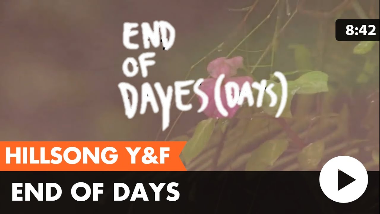 End of days hillsong young free lyric video youtube end of days hillsong young free lyric video hexwebz Choice Image