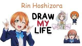Rin Hoshizora - Love Live! | Biography & Facts You Didn't Know | Draw my Life