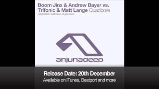 Boom Jinx & Andrew Bayer vs Trifonic & Matt Lange - Quadcore