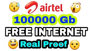 Airtel Best Real Unlimited Free Internet Trick (With Proof)